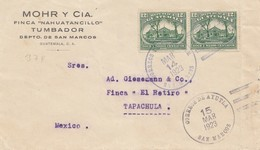 Guatemala: 1923: San Marcos To Tapachula/Mexico - Guatemala
