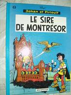 JOHAN ET PIRLOUIT -LE SIRE DE MONTRESOR -NO 8-DUPUIS 1986 - Johan Et Pirlouit