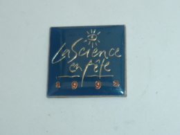 Pin's LA SIENCE EN FETE, 1992 - Pin's