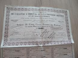 Action 500 Francs Compagnie De Chemins De Fer De Lausanne à FRibourg Frontière Bernoise Génève Versoix 1859 - Chemin De Fer & Tramway