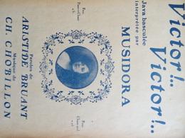 Rare Partition Ancienne PF Musidora Victor Victor Aristide Bruant Chobillon Première Vamp Des Surréalistes - Partitions Musicales Anciennes