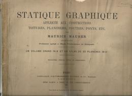 Statique Graphique Par Maurice Maurer, Atlas Seul. - 1801-1900