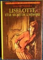 Suzanne Pairault - Liselotte Et Le Secret De L'armoire - Idéal Bibliothèque N° 273 - ( 1964 ) . - Bücher, Zeitschriften, Comics
