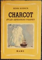 """Henri Kubnick - CHARCOT Et Les Expéditions Polaires - """" Exploits Et Découvertes """" / MAME - ( 1940 ) . - Bücher, Zeitschriften, Comics"""