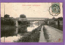 VITRY-en-ARTOIS - Le Pont National - 1906 - - Vitry En Artois