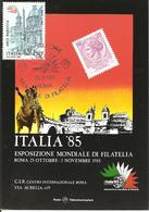 ITALIA - 1985 ROMA Esposizione Fil. ITALIA '85 Mondiale Di Filatelia Su Cartolina Speciale - Esposizioni Filateliche