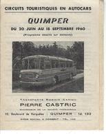 29 - QUIMPER - T.Beau Petit Dépliant Contenant Des Circuits Touristiques à Faire En Autocars - St MALO , Mont St MICHEL - Dépliants Touristiques