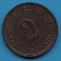 DEUTSCHES REICH 2 PFENNIG 1875 G  KM# 16 - [ 2] 1871-1918 : German Empire