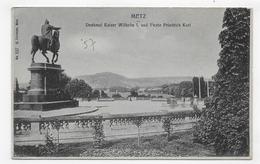 METZ EN 1916 - DENKMAL KAISER WILHELM - CPA VOYAGEE - Metz