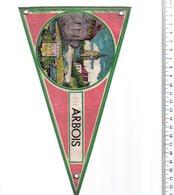 REF ENV : Fanion Flag Pennant Stendardo Touristique Ancien : Arbois - Obj. 'Remember Of'