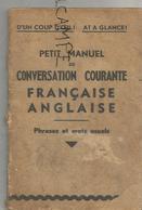 Petit Manuel De Conversation Courante Française-anglaise. Phrases Et Mots Usuels. - Dictionnaires