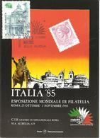 ITALIA - 1985 ROMA Esposizione Fil. ITALIA '85 Giornata Della Filatelia Su Cartolina Speciale - Esposizioni Filateliche