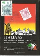 ITALIA - 1985 ROMA Esposizione Fil. ITALIA '85 Giornata Della Stampa Filatelica Su Cartolina Speciale - Esposizioni Filateliche