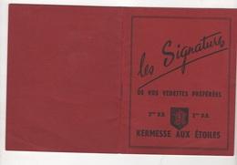 LES SIGNATURES DE VOS VEDETTES PREFEREES - KERMESSE AUX ETOILES CARNET 2ème D.B. - 50 AUTOGRAPHES ANNEES 1940 1950 - Autographes