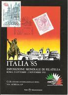 ITALIA - 1985 ROMA Esposizione Fil. ITALIA '85 Giornata Amici Della Filatelia Su Cartolina Speciale - Esposizioni Filateliche
