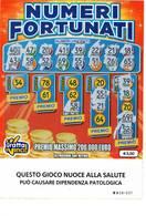 GRATTA E VINCI   - NUMERI FORTUNATI DA €5.00 - USATO N° 54 NN -  (QUESTO GIOCO NUOCE ALLA SALUTE) - Biglietti Della Lotteria