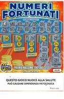 GRATTA E VINCI   - NUMERI FORTUNATI DA €5.00 - USATO N° 66 SS -  (QUESTO GIOCO NUOCE ALLA SALUTE) - Biglietti Della Lotteria