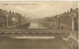 Tournai  Le Nouveau Pont Notre Dame Sur L' Escaut - Doornik