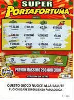 GRATTA E VINCI   - SUPER PORTAFORTUNA DA € 3.00 - USATO -  (QUESTO GIOCO NUOCE ALLA SALUTE) - Biglietti Della Lotteria