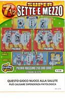 GRATTA E VINCI   - SUPER SETTE EMEZZO DA € 3.00 - USATO -  (QUESTO GIOCO NUOCE ALLA SALUTE) - Biglietti Della Lotteria