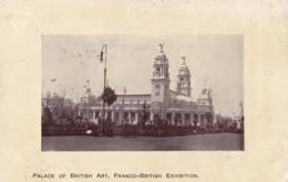 AP44 Palace Of British Art, Franco British Exhibition - Exhibitions