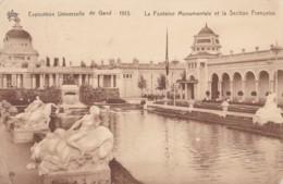 AP44 Exposition Universelle De Gand 1913, Fontaine Monumentale Et Section Francaise - Exhibitions