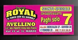 Biglietto Ingresso - Circo Royal Imperial 5  Cm. 14x6 - Biglietti D'ingresso