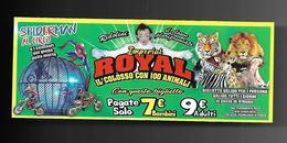 Biglietto Ingresso - Circo Royal Imperial 6  Cm. 14x6 - Biglietti D'ingresso
