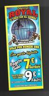 Biglietto Ingresso - Circo Royal Imperial 7  Cm. 14x6 - Biglietti D'ingresso