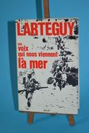 Ces Voix Qui Nous Viennent De La Mer - Jean Larthéguy - Livres