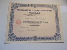 Spécialités Stomatologiques CASALS (1914) Bois Colombes - Acciones & Títulos