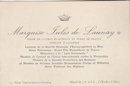 Carte De Visite De La Marquise Jules De Launay,Femme De Lettres - Membre De La SPA Et De L'U.I. Contre La Vivisection... - Cartes De Visite