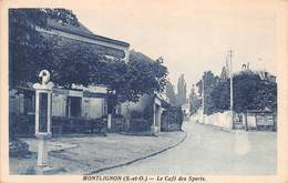 95 - Montlignon - Beau Cliché Du Café Des Sports - ( Restaurant - Ici On Danse ) - Montlignon