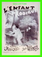 THÉÂTRE - L'ENFANT PRODIGUE DE MICHEL CARRÉ FILS EN 2001 - E. BIARDOT, ÉDITEUR - - Théâtre