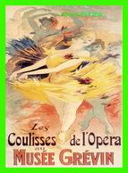 ADVERTISING - PUBLICITÉ - LES COULISSES DE L'OPÉRA AU MUSÉE GRÉVIN EN 2001 - - Publicité