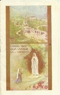 """3262 """"L'ANNO 1907 COLLA VERGINE S.S. DI LOURDES""""  ORIGINALE - Formato Piccolo : 1901-20"""