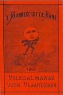 't Manneke Uit De Mane – 1985 (nr. 63) – Volksalmanak Voor Vlaanderen. - Livres, BD, Revues
