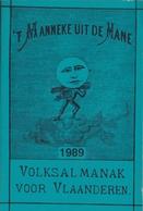 't Manneke Uit De Mane – 1989 (nr. 67) – Volksalmanak Voor Vlaanderen. - Livres, BD, Revues