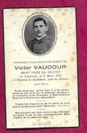 WW2..AVIS De DECES Soldat Victor VAUDOUR Mort Pour La France En Captivité En 1942 Hôpital De RADEBUL, Près De DRESDE - 1939-45