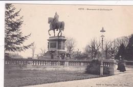 57-Metz Monument De Guillaume I Er - Metz