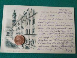 GRUSS AUS   Jnnsbruck 1897 - Saluti Da.../ Gruss Aus...