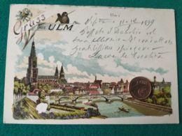 GRUSS AUS  Ulm 1899 - Saluti Da.../ Gruss Aus...