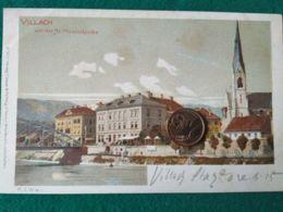 GRUSS AUS  Villach 1900 - Saluti Da.../ Gruss Aus...