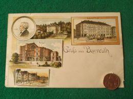 GRUSS AUS  Bayreuth 1900 - Saluti Da.../ Gruss Aus...