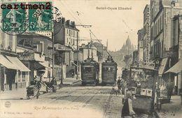 SAINT-OUEN RUE MONTMARTRE VERS PARIS TRAMWAY CHEMIN DE FER TRAIN LOCOMOTIVE 93 - Saint Ouen