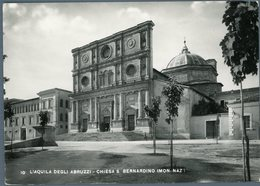 °°° Cartolina N. 568 L'aquila Degli Abruzzi Chiesa S. Bernardino Nuova °°° - L'Aquila