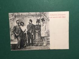 Cartolina Il Maestro R. Leoncavallo E Gli Esecutori Della Zazà - 1910 Ca. - Cartoline