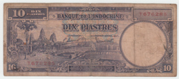 French Indochina 10 Piastres ND 1947 VG Condition Banknote Pick 80 - Indochina