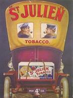 St Julien Tobacco Postcard Unused Good Condition - Publicité