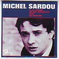 MICHEL  SARDOU ° REPRODUCTION EXACT DU 45 TOURS DE L' EPOQUE   PETIT / TU AS CHANGE / 100.000UNIVERSITES  / LES FOUGERES - Autres - Musique Française